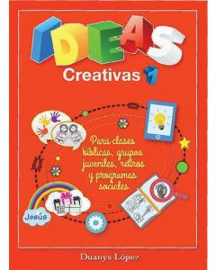 Ideas Creativas Y Dinamic       Duanys Lope