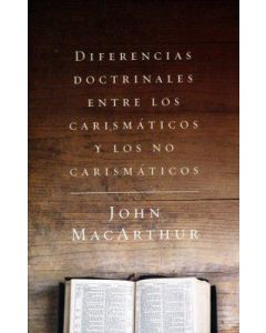 Diferencias Doctrinales John Macarthur