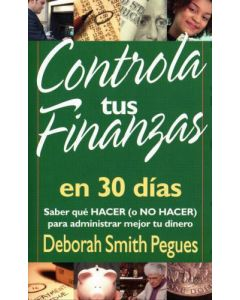 Controla Tus Finanzas 30 Dias   D. Smith Pegue