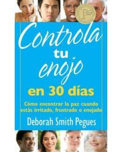 Controla Tu Enojo  En 30 Dias   D. Smith Pegue
