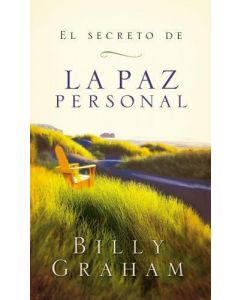 El Secreto de la Paz Personal por Billy Graham