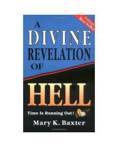 Divine Revelation Hell        Mary Baxter