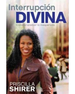 Interrupcion Divina     Priscilla Shirer