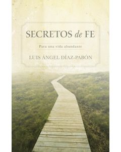 Secretos De Fe - Luis Angel Diaz - Pabon