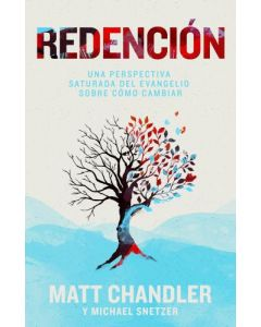 Redencion - Matt Chandler