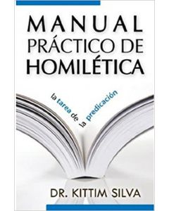 Manual Practico De Homiletica - Kittim Silva