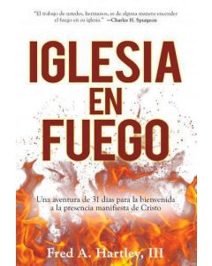 Iglesia En Fuego - Fred Hartley