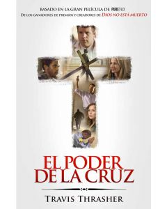 El Poder De La Cruz - Travis Thrasher