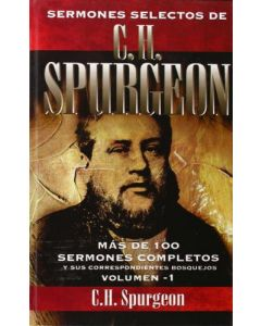 Sermones Selectos Vol.1 C.H. Spurgeon