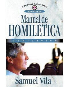 Manual De Homiletica - Samuel Vila