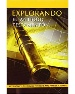 Explorando El Antiguo Testamento - Purkiser & Demaray